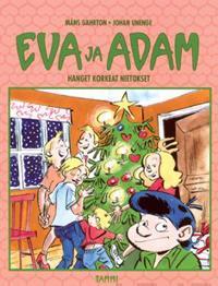 Eva ja Adam: Hanget korkeat nietokset