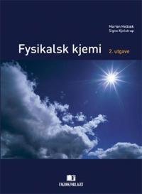 Fysikalsk kjemi - Morten Helbæk, Signe Kjelstrup pdf epub