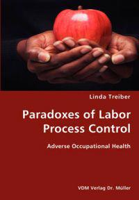 Paradoxes of Labor Process Control