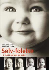 Selv-følelse - Marianne Brodin, Ingrid Hylander pdf epub