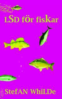 LSD för fiskar