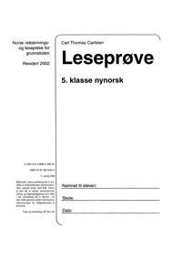 Leseprøve 5. klasse; norsk rettskrivings- og leseprøve for grunnskolen