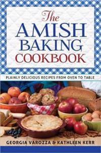 The Amish Baking Cookbook