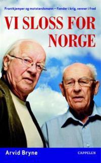 Vi sloss for Norge - Arvid Bryne | Ridgeroadrun.org
