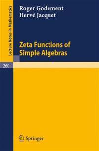 Zeta Functions of Simple Algebras
