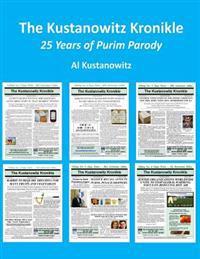 The Kustanowitz Kronikle: 25 Years of Purim Parody
