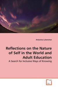 Reflections on the Nature of Self in the World and Adult Education