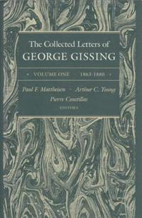 The Collected Letters of George Gissing, 1863-1880