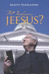 Miksi, Jeesus?