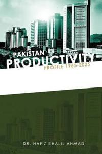 Pakistan Productivity Profile 1965-2005