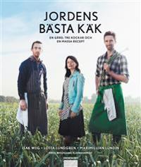 Jordens bästa käk : en gård, tre kockar och en massa recept