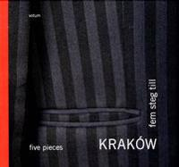 Kraków : fem steg till