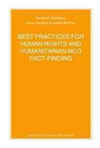 Best Practices for Human Rights and Humanitarian Ngo Fact-Finding