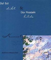 Olaf Bull og Olav Mosebekk - Olaf Bull | Inprintwriters.org