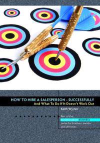 How to hire a salesperson - successfully