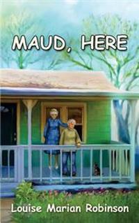 Maud, Here