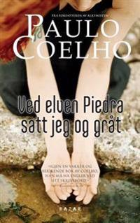 Ved elven Piedra satt jeg og gråt - Paulo Coelho | Inprintwriters.org