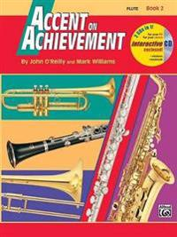 Accent on Achievement, Bk 2: Flute, Book & CD