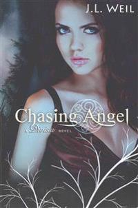 Chasing Angel: A Divisa Novel, Book 3