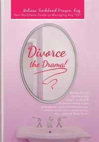 Divorce the Drama!