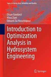 Introduction to Optimization Analysis in Hydrosystem Engineering