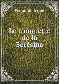 Le Trompette de La Beresina