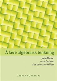 Å lære algebraisk tenkning