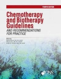 Chemotherapy and Biotherapy Guidelines and Recommendations for Practice