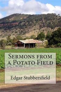 Sermons from a Potato Field
