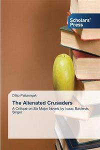 The Alienated Crusaders
