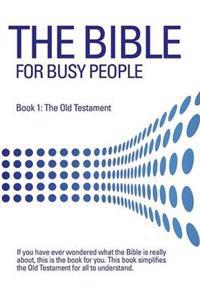 The Bible for Busy People