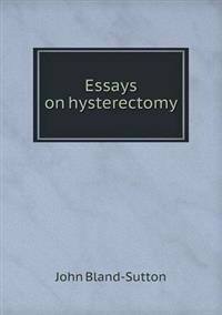 Essays on Hysterectomy