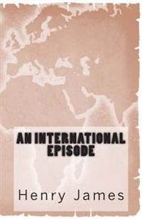 An International Episode