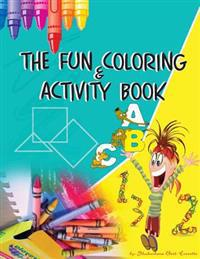 The Fun Coloring & Activity Book