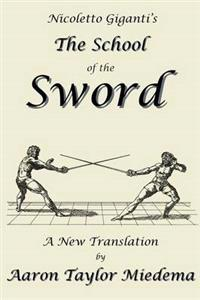 Nicoletto Giganti's the School of the Sword