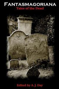 Fantasmagoriana (Tales of The Dead)