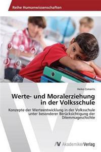 Werte- Und Moralerziehung in Der Volksschule
