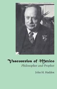Vasconcelos of Mexico