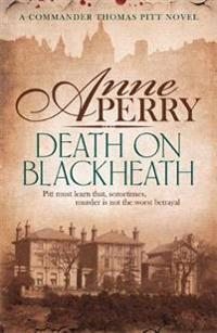 Death On Blackheath (Thomas Pitt Mystery, Book 29)