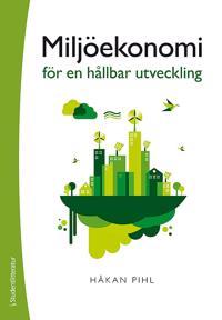 Miljöekonomi för en hållbar utveckling