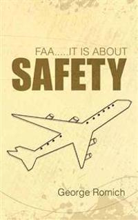 Faa.....it Is About Safety