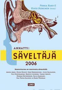 Ammatti: säveltäjä 2006