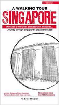Walking tour singapore - sketches of the citys architectural treasures