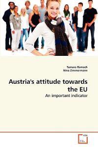 Austria's Attitude Towards the Eu