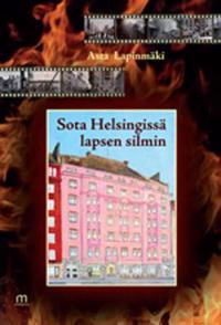 Sota Helsingissä lapsen silmin