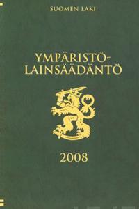 Ympäristölainsäädäntö 2008