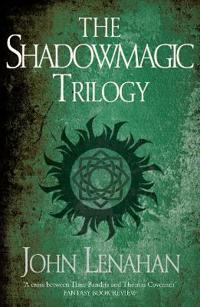 The Shadowmagic Trilogy: Shadowmagic/Prince of Hazel and Oak/Sons of Macha