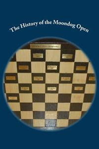 The History of the Moondog Open