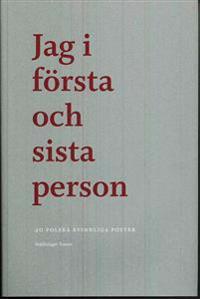 Jag i första och sista person : 20 polska kvinnliga poeter