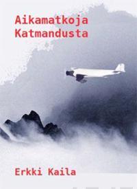 Aikamatkoja Katmandusta